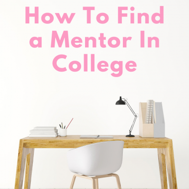How to Find a Mentor in College - TheBellaInsider.com