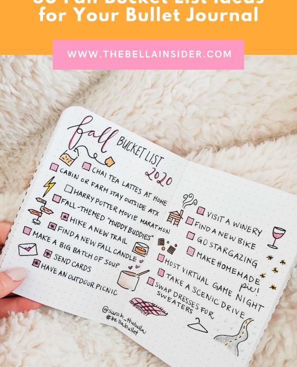 50 Fall Bucket List Ideas for Your Bullet Journal - TheBellaInsider.com
