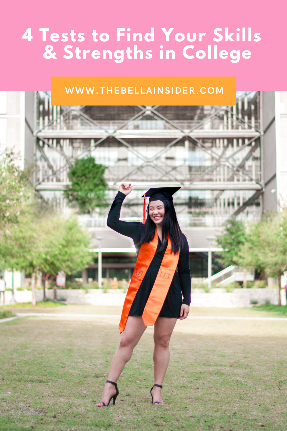 4 Tests to Find Your Skills & Strengths in College - TheBellaInsider.com