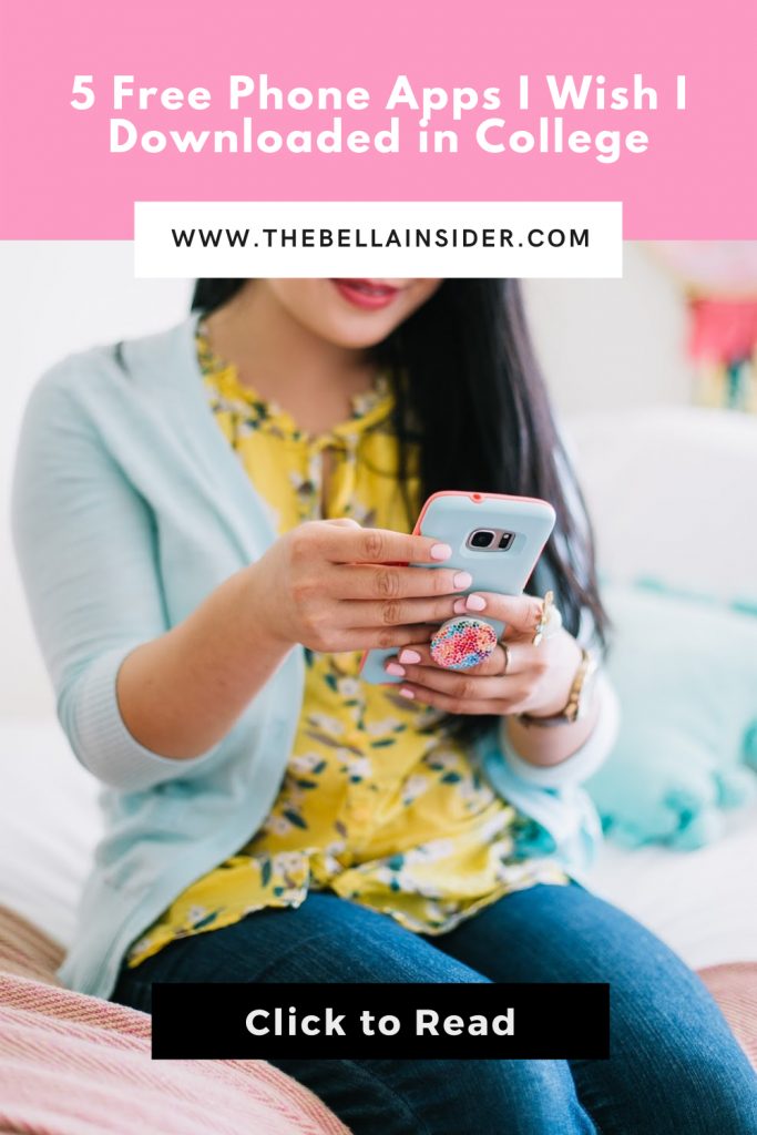 5 Free Phone Apps I Wish I Downloaded in College - TheBellaInsider.com