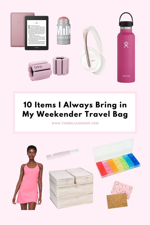 10 Items I Always Bring in My Weekender Travel Bag - TheBellaInsider.com